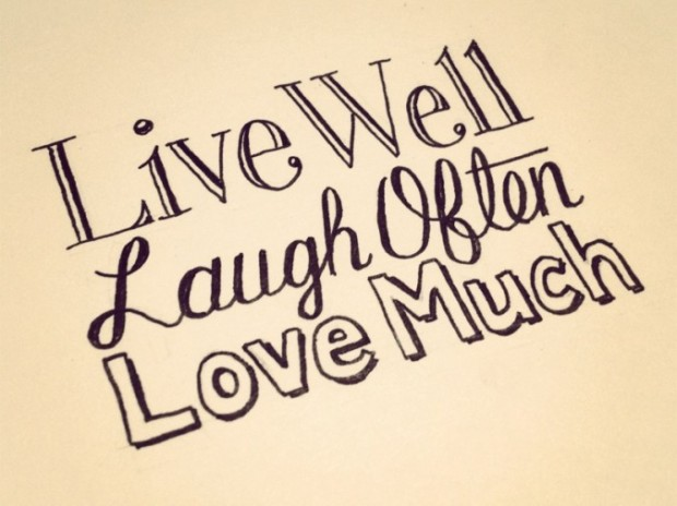 live-well-laugh-often-love-much-675x506